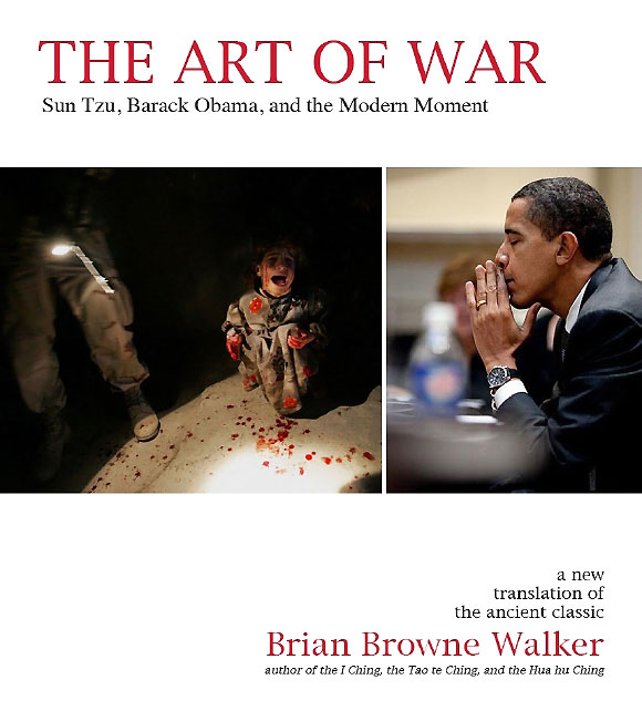 The Art of War :: Sun Tzu Barack Obama and the Modern Moment