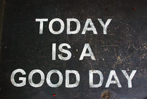 todayisagoodday